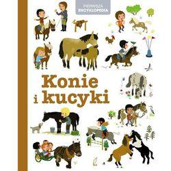 Encyklopedia dla dzieci. Konie i kucyki
