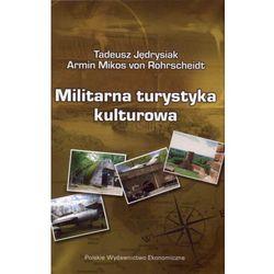 Militarna turystyka kulturowa (opr. miękka)