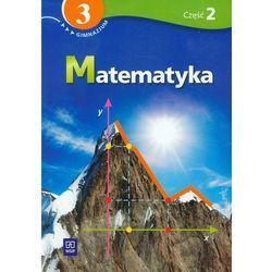 Matematyka 3 Podręcznik z ćwiczeniami część 2 (opr. miękka)