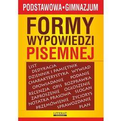 Formy wypowiedzi pisemnej - Karolina Szostak-Lubomska, Ilona Kulik, Lidia Bobkowska