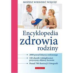 Encyklopedia zdrowia rodziny - Dostępne od: 2013-11-27 (opr. twarda)