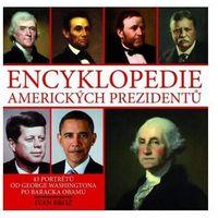 Encyklopedie amerických prezidentů Ivan Brož