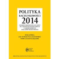 Polityka rachunkowości 2014 z komentarzem do planu kont dla jednostek budżetowych i samorządowych zakładów budżetowych - wyślemy dzisiaj, tylko u nas taki wybór !!! (opr. miękka)