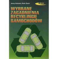 Wybrane zagadnienia recyklingu samochodów (opr. miękka)
