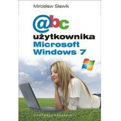 ABC użytkownika Microsoft Windows 7 - Dostawa zamówienia do jednej ze 170 księgarni Matras za DARMO