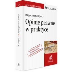 Opinie prawne w praktyce - Zamów teraz bezpośrednio od wydawcy