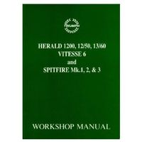 Triumph Workshop Manual: Spitfire Mk1, 2 & 3 & Herald / Vitesse 6