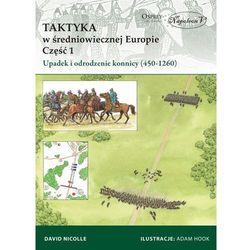 Taktyka w średniowiecznej Europie - majówkowy szał CENOWY (opr. miękka)