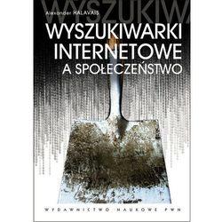 Wyszukiwarki internetowe a społeczeństwo (opr. broszurowa)