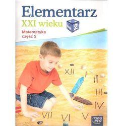 Elementarz Xxi Wieku 2 Matematyka Część 2 (opr. miękka)