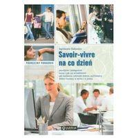 Podręczny poradnik Savoir vivre na co dzień (opr. miękka)