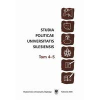 Studia Politicae Universitatis Silesiensis. T. 4–5 - No author - ebook