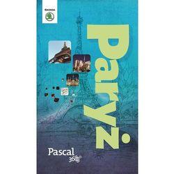 Paryż - Pascal 360 stopni (2014) - Dostępne od: 2014-11-21 (opr. miękka)