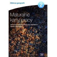 Oblicza Geografii 2 Maturalne Karty Pracy Zakres Rozszerzony (opr. miękka)