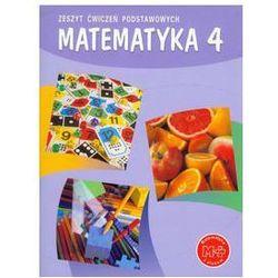 MATEMATYKA Z PLUSEM 4 SP ZESZYT ĆWICZEŃ PODSTAWOWYCH (opr. miękka)