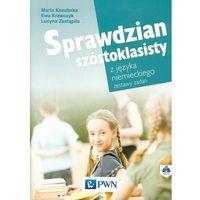 Sprawdzian szóstoklasisty z języka niemieckiego Zestawy zadań + CD (opr. miękka)