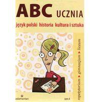 ABC ucznia Język polski historia kultura i sztuka tom A (opr. miękka)