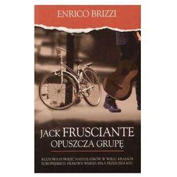 JACK FRUSCIANTE OPUSZCZA GRUP? Enrico Brizzi (opr. miękka)