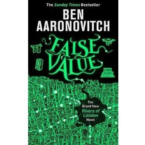 False Value Ben Aaronovitch