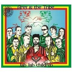 Ares & The Tribe - Jah Jah Children