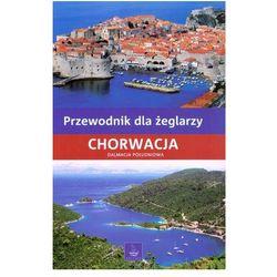 Chorwacja Dalmacja Południowa przewodnik dla żeglarzy (opr. twarda)