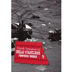 Moja Warszawa - Marek Nowakowski