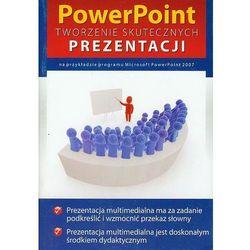 Powerpoint Tworzenie Skutecznych Prezentacji (opr. miękka)