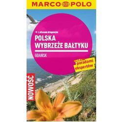 Wybrzeże Bałtyku. Gdańsk. Przewodnik z atlasem drogowym - ŁÓDŹ, odbiór osobisty za 0zł! (opr. broszurowa)