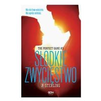 The Perfect Game. Tom 3. Słodkie zwycięstwo. - ebook