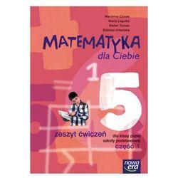 Matematyka, klasa 5, Matematyka dla Ciebie Zeszyt ćwiczeń dla klasy 5 szkoły podstawowej. Część 1, Nowa Era