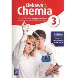 CIEKAWA CHEMIA 3 GIMNAZJUM ĆWICZENIA 2013 (opr. miękka)