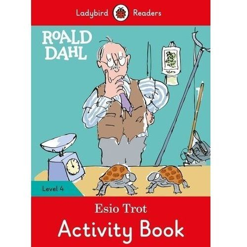 Roald Dahl: Esio Trot Activity Book - Ladybird Readers Level 4 - Roald Dahl (opr. miękka)