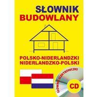 Słownik budowlany polsko-niderlandzki, niderlandzko-polski + CD (słownik elektroniczny) (opr. miękka)
