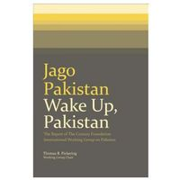 Jago Pakistan: Wake Up, Pakistan