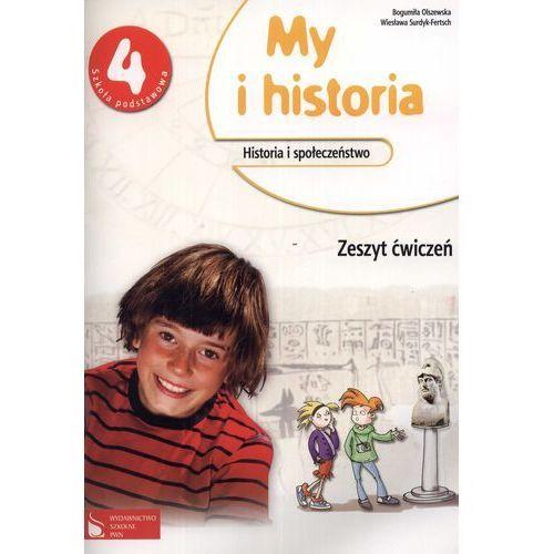 My i historia. Klasa 4. Zeszyt ćwiczeń (opr. miękka)
