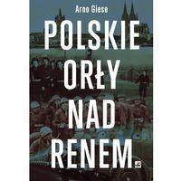 Polskie orły nad Renem (opr. twarda)