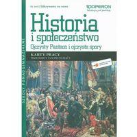 Historia i społeczeństwo LO. Przedmiot uzupełniający. Ojczysty Panteon i ojczyste spory. Karty pracy. Odrywamy na nowo (2013) (opr. miękka)