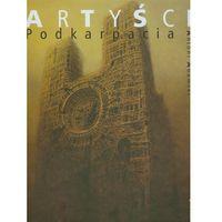 Artyści Podkarpacia (opr. twarda)