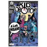 Kid Lobotomy, Vol. 1 A Lad Insane