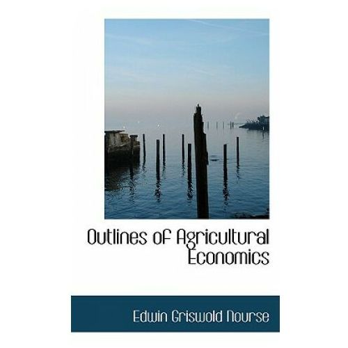 Outlines of Agricultural Economics