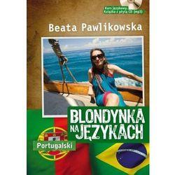 Blondynka Na Językach. Portugalski + Cd Mp3 (opr. miękka)