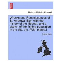 Wrecks and Reminiscences of St. Andrews Bay