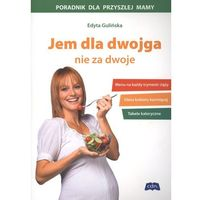 Jem dla dwojga, nie za dwoje (opr. broszurowa)