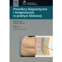 Procedury diagnostyczne i terapeutyczne w praktyce klinicznej (opr. miękka)