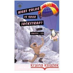 What Color Is Your Jockstrap?: Funny Men and Women Write from the Road!