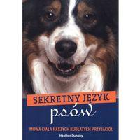 Sekretny język psów (opr. miękka)