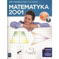 Matematyka 2001 5 Zeszyt Ćwiczeń Część 1 (opr. miękka)