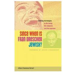 Since When is Fran Drescher Jewish?