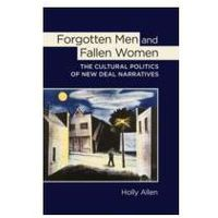 Forgotten Men and Fallen Women
