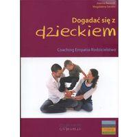 Dogadać się z dzieckiem (opr. broszurowa)